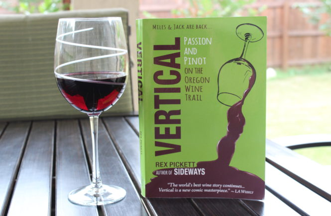 This book review is on the book Vertical by Rex Pickett. It's an amazing story about wine and the Oregon Wine Trail. Click here to hear about it.