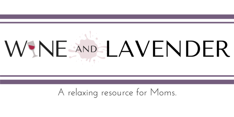 Wine and Lavender is a relaxing resource blog for Moms.