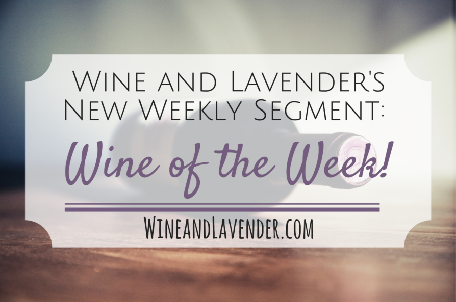 Wine of the Week!