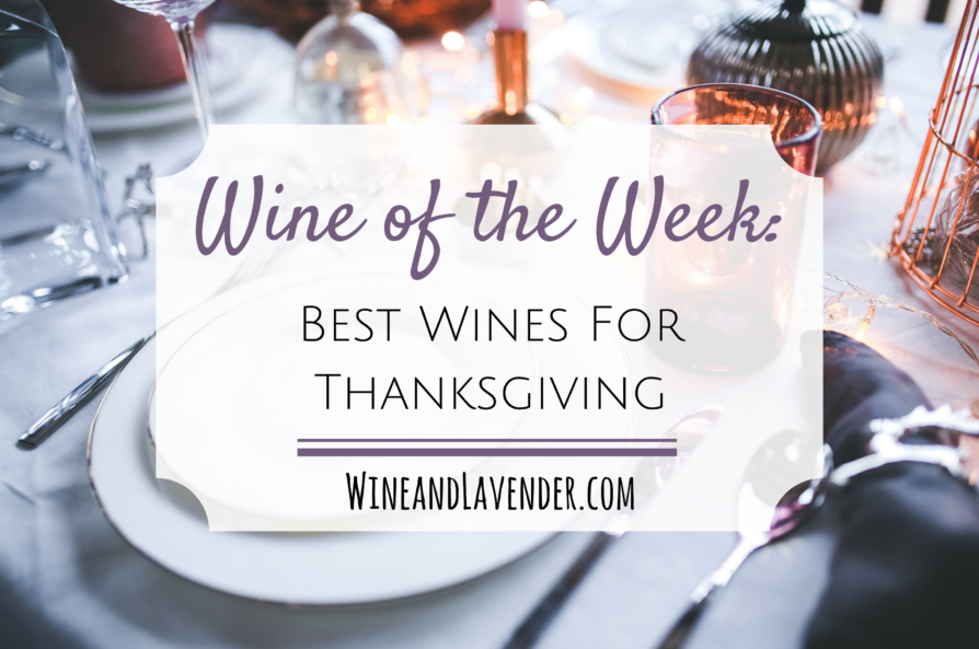 Wine of the Week: Best Wines for Thanksgiving 2016