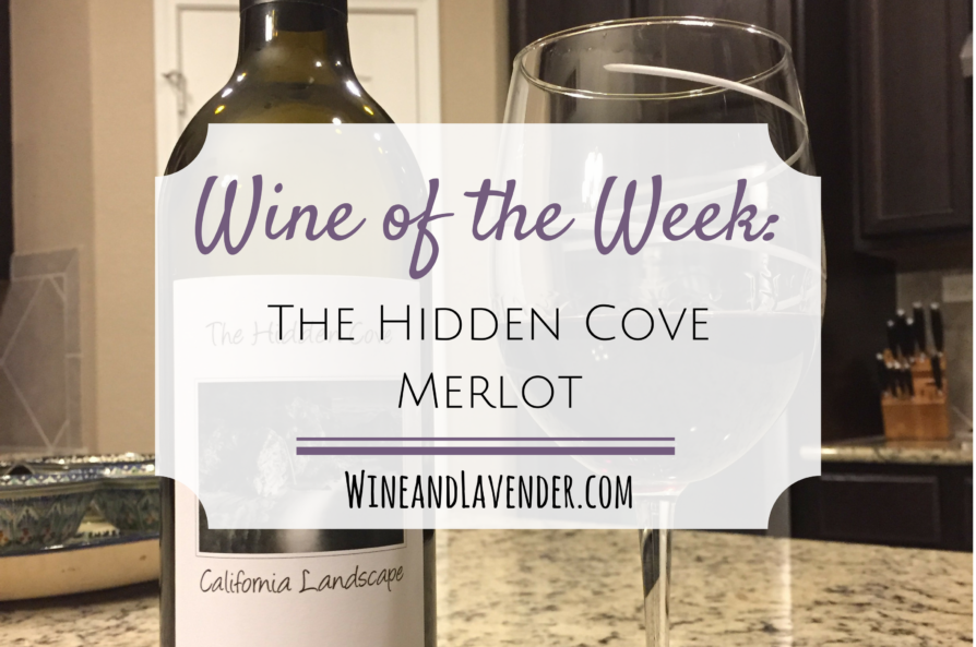 Wine of the Week: The Hidden Cove Merlot