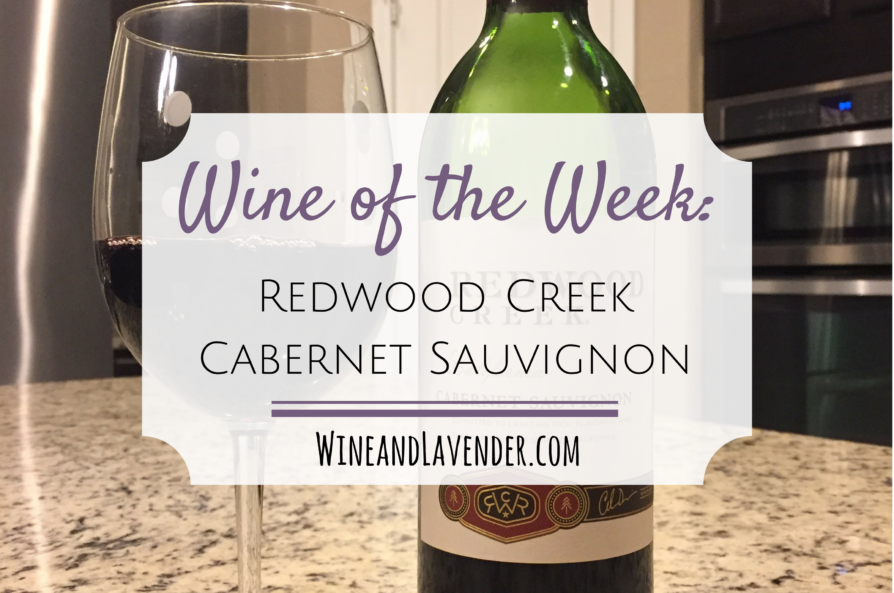 Wine of the Week: Redwood Creek Cabernet Sauvignon