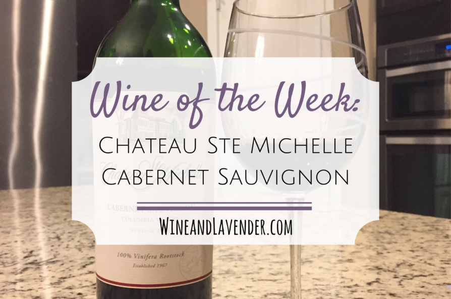 Wine of the Week: Chateau Ste Michelle Cabernet Sauvignon