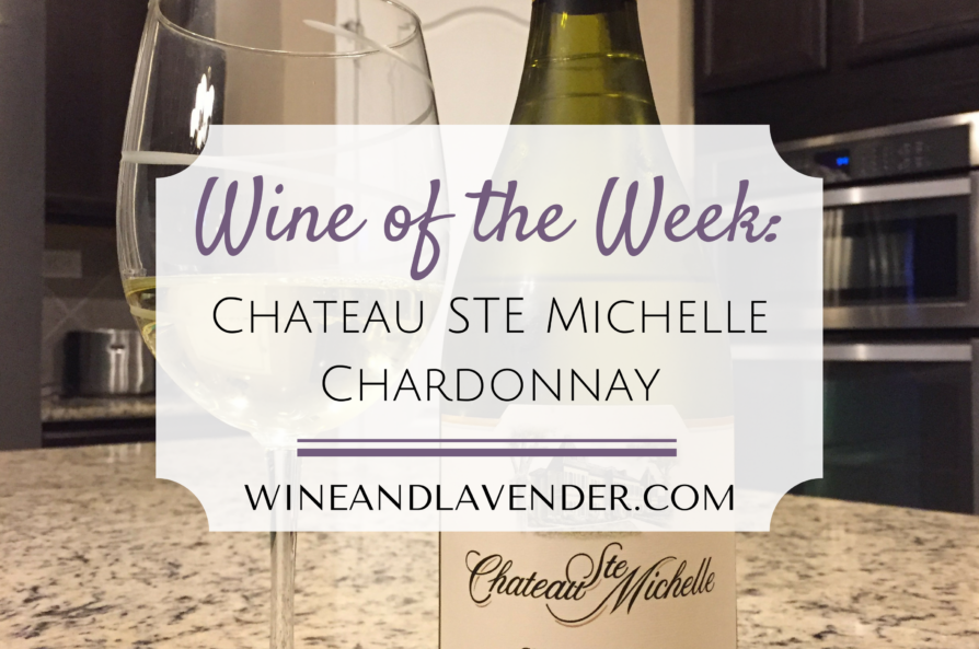 Wine of the Week: Chateau Ste Michelle Chardonnay