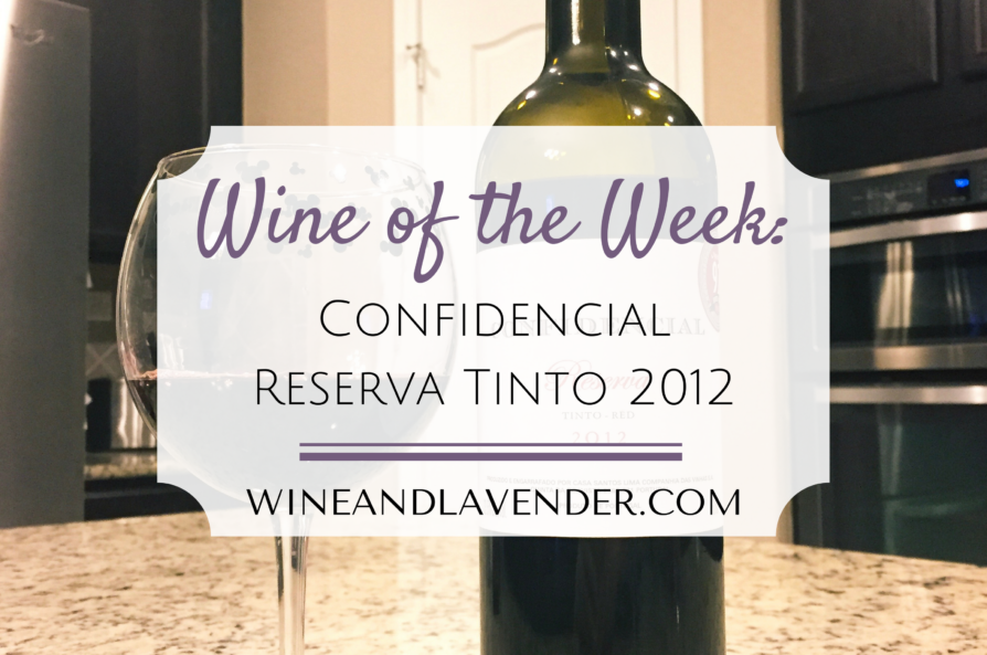 Wine of the Week: Confidencial Reserva Tinto (Red Blend) 2012