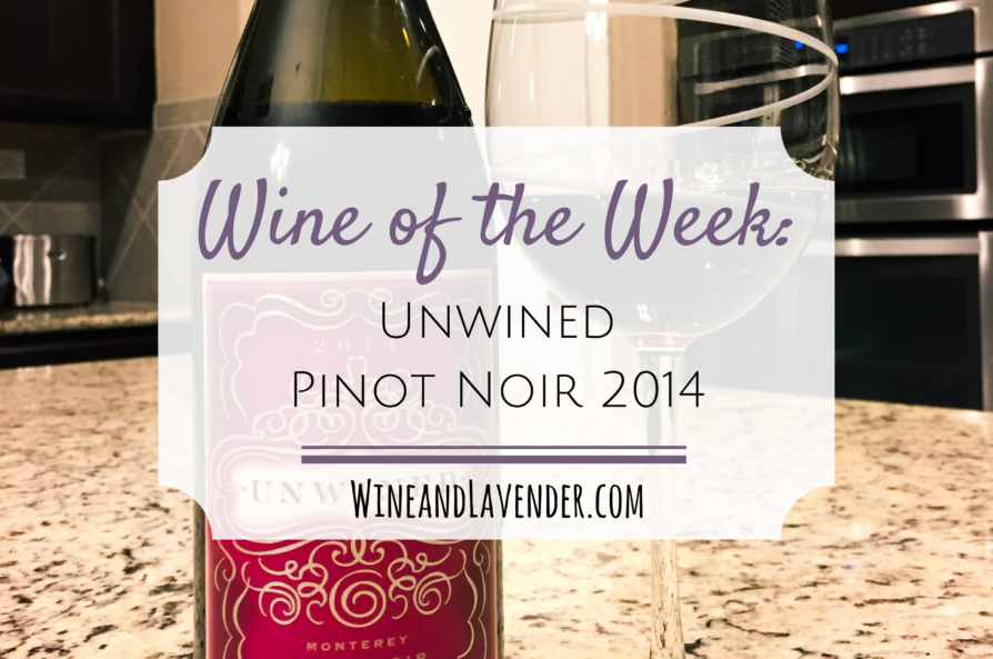 Wine of the Week: Unwined Pinot Noir 2014