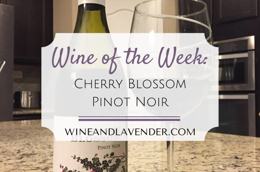 Wine of the Week: Cherry Blossom Pinot Noir