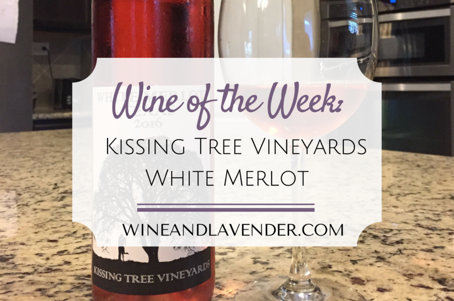 Wine of the Week: Kissing Tree Vineyards White Merlot