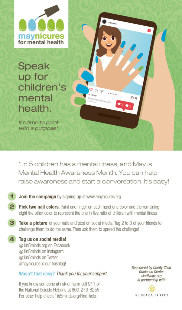 Help support the One in Five Minds campaign by spreading awards of children's mental illness. Get a #maynicure and spread the word! Check it out.